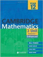 Cambridge 3 Unit Mathematics Year 12 : Enhanced Version - William Pender