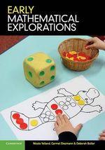 Early Mathematical Explorations - Nicola Yelland