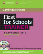 First for Schools Trainer Upper-intermediate Six Practice Tests without Answers with Audio CDs (3) - Sarah Dymond