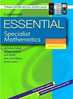 Essential Specialist Mathematics Third Edition Enhanced TIN/CP Version - Michael Evans