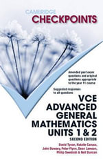 Cambridge Checkpoints VCE Advanced General Maths Units 1 & 2 : 2nd Edition - Neil Duncan