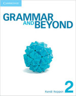 Grammar and Beyond Level 2 Student's Book and Class Audio CD Pack - Randi Reppen