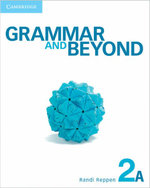 Grammar and Beyond Level 2 Student's Book A and Workbook a Pack : Grammar and Beyond - Randi Reppen