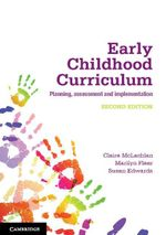 Early Childhood Curriculum : Planning, Assessment, and Implementation - Claire McLachlan