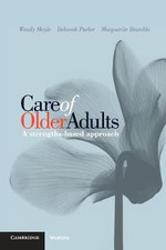Care of Older Adults : A Strengths Based Approach - Wendy Moyle