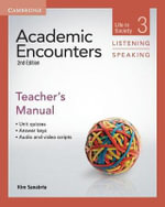 Academic Encounters Level 3 Teacher's Manual Listening and Speaking : Life in Society - Kim Sanabria