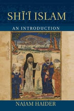 Shi'i Islam : An Introduction - Najam Haider