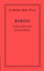 The Vision of Judgement - Lord George Gordon Byron