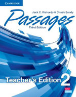 Passages Level 2 Teacher's Edition With Assessment Audio CD/CD-ROM : Level 2 - Jack C. Richards