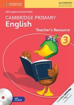 Cambridge Primary English Stage 3 Teacher's Resource Book With CD-ROM - Gill Budgell