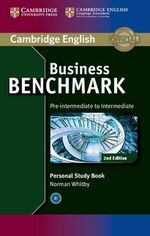 Business Benchmark Pre-intermediate to Intermediate BULATS and Business Preliminary Personal Study Book - Norman Whitby