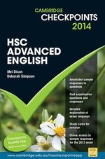 Cambridge Checkpoints HSC Advanced English 2014 - Mel Dixon