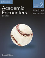 Academic Encounters Level 2 2-Book Set (Student's Book Reading and Writing and Student's Book Listening and Speaking with DVD): Level 2 : American Studies - Jessica Williams