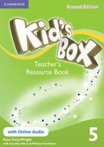 Kid's Box Level 5 Teacher's Resource Book with Online Audio : Level 5 - Kate Cory-Wright