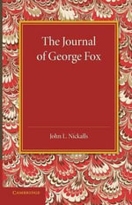 The Journal of George Fox : A Revised Edition