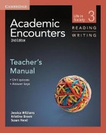 Academic Encounters Level 3 Teacher's Manual Reading and Writing : Life in Society - Jessica Williams