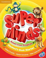 Super Minds American English Starter Student's Book with DVD-ROM - Herbert Puchta