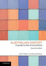 Australian Export : A Guide to Law and Practice - Justin Malbon