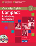 Compact Preliminary for Schools Workbook without Answers with Audio CD - Sue Elliott