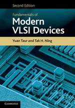 Fundamentals of Modern VLSI Devices - Yuan Taur