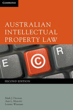 Australian Intellectual Property Law : 2nd Edition - Mark Davison