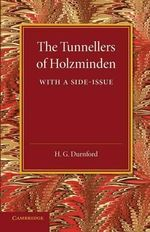 The Tunnellers of Holzminden - H. G. Durnford