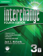 Interchange Level 3 Full Contact B with Self-study DVD-ROM : Pronunciation and Listening Comprehension in North... - Jack C. Richards