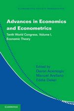 Advances in Economics and Econometrics : Tenth World Congress