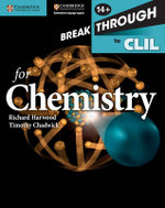 Breakthrough to CLIL for Chemistry Age 14+ Workbook - Richard Harwood