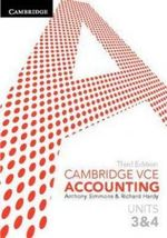 Cambridge VCE Accounting Units 3 & 4 : 3rd Edition - Anthony Simmons