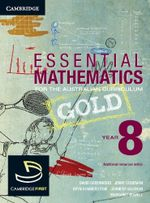 Essential Mathematics Gold for the Australian Curriculum Year 8 - David Greenwood