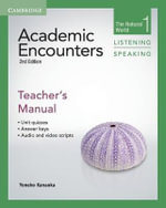 Academic Encounters Level 1 Teacher's Manual Listening and Speaking : The Natural World - Yoneko Kanaoka