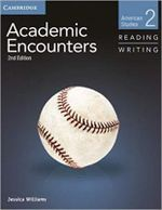 Academic Encounters Level 2 Student's Book Reading and Writing : American Studies - Jessica Williams