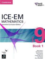 ICE-EM Mathematics Australian Curriculum Edition Year 9 Book 1 : Book 1 - Peter Brown