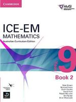 ICE-EM Mathematics Australian Curriculum Edition Year 9 Book 2 - Peter Brown