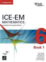 ICE-EM Mathematics Australian Curriculum Edition Year 6 Book 1 - Peter Brown
