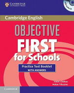 Objective First for Schools Practice Test Booklet with Answers and Audio CD - Helen Chilton