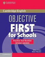 Objective First For Schools Practice Test Booklet without Answers - Helen Chilton