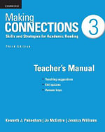 Making Connections Level 3 Teacher's Manual : Skills and Strategies for Academic Reading - Kenneth J. Pakenham