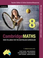 Cambridge Mathematics NSW Syllabus for the Australian Curriculum Year 8 Teacher Edition - Jenny Goodman