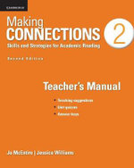 Making Connections Level 2 Teacher's Manual : Skills and Strategies for Academic Reading - Jo McEntire