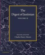The Digest of Justinian : Volume 2