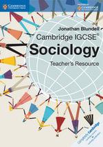 Cambridge IGCSE Sociology Teacher CD-ROM : Cambridge International Examinations - Jonathan Blundell