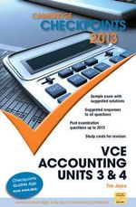 Cambridge Checkpoints 2013 VCE Accounting Units 3 & 4 - Tim Joyce