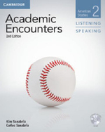 Academic Encounters Level 2 Student's Book Listening and Speaking with DVD : American Studies - Kim Sanabria