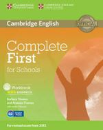 Complete First for Schools Workbook with Answers with CD Audio - Barbara Thomas