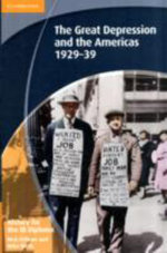 History for the IB Diploma : the Great Depression and the Americas 1929-39 - Nick Fellows