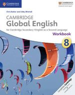 Cambridge Global English Stage 8 Workbook - Chris Barker