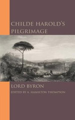 Childe Harold's Pilgrimage - Lord Byron