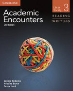Academic Encounters Level 3 Student's Book Reading and Writing : Life in Society - Jessica Williams